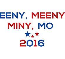 Eeny Meeny Miny Mo 2016 Photographic Print