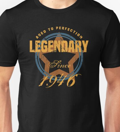 Legendary Since 1946 Unisex T-Shirt