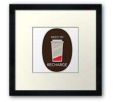 Need to Recharge Framed Print