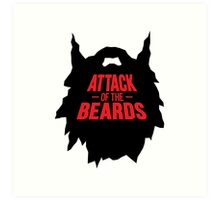 attack of the beards Art Print