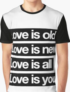 Love Is All. - The Beatles. Graphic T-Shirt