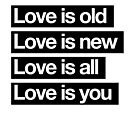 Love Is All. - The Beatles. by TheLoveShop