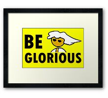 Be Glorious - Steam PC Gamer Geek Gaming Master Race Stickers  Framed Print