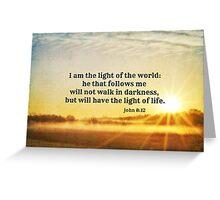 John 8 Light of the World Greeting Card