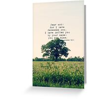 Isaiah Fear Not Greeting Card