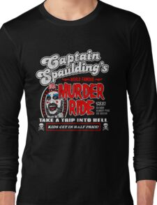Captain Spaulding Murder Ride Long Sleeve T-Shirt