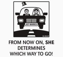 Just Married – From Now On, She Determines Which Way To Go! by MrFaulbaum