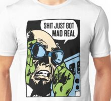 MAD REAL Unisex T-Shirt