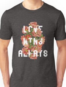 Love Wins Always Unisex T-Shirt