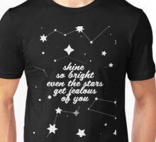 Shine Brighter Than Stars Unisex T-Shirt