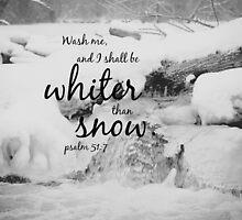 Psalm 51 Whiter than Snow by Kimberose