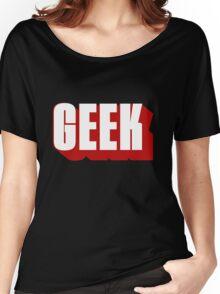 Geek ! Women's Relaxed Fit T-Shirt