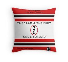 The Saad & The Fury Book Cover Throw Pillow