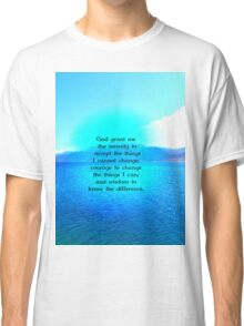 Serenity Prayer With Blue Ocean and Amazing Sky Classic T-Shirt