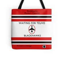 Waiting For Teuvo Tote Bag