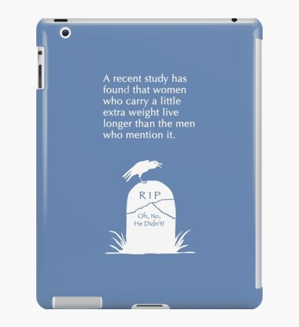 A LITTLE EXTRA WEIGHT iPad Case/Skin