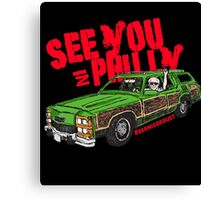 See you In Philly Bernie Sanders DNC 2016 Canvas Print