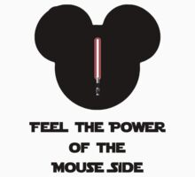 Feel the Power of the Mouse Side (Black Text T-Shirt,Tank & Sticker ) by PopCultFanatics