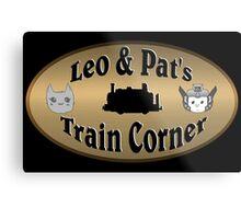 Leo & Pat's Train Corner Logo Metal Print
