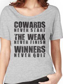 Winners Never Quit Women's Relaxed Fit T-Shirt