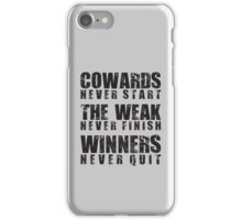 Winners Never Quit iPhone Case/Skin