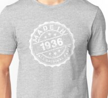 MADE IN 1936 ALL ORIGINAL PARTS Unisex T-Shirt