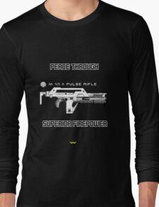 USCM - Peace through superior firepower Long Sleeve T-Shirt