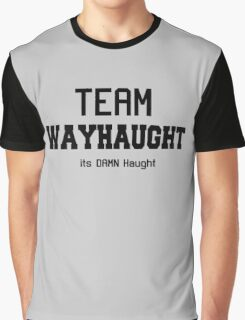 WayHaught [Text only] Graphic T-Shirt