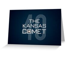The Kansas Comet Greeting Card