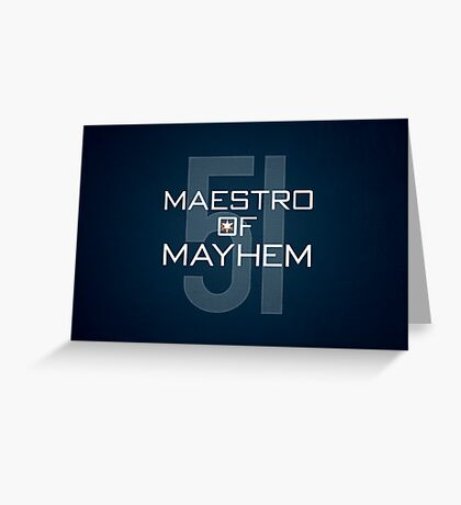 Maestro of Mayhem Greeting Card