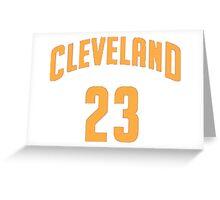 Lebron James Cleveland 23 | 2016 Greeting Card