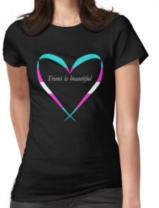 Trans Is Beautiful Heart Womens Fitted T-Shirt