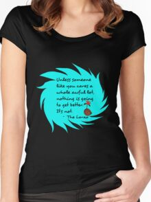 Unless Some One Like You Tosca Women's Fitted Scoop T-Shirt
