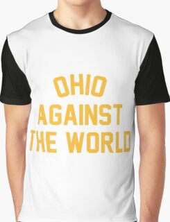 OHIO AGAINST THE WORLD | 2016 Graphic T-Shirt