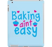 Baking aint EASY cupcake iPad Case/Skin