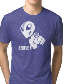 Alien Believe  Tri-blend T-Shirt