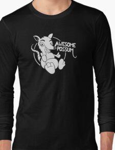 Awesome Possum Funny Long Sleeve T-Shirt