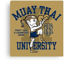 MUAY THAI UNIVERSITY Canvas Print