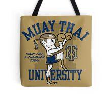 MUAY THAI UNIVERSITY Tote Bag