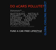 Do electric cars pollute? Unisex T-Shirt