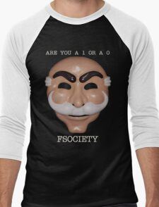 Are You A 1 or a 0 - FSOCIETY Men's Baseball ¾ T-Shirt