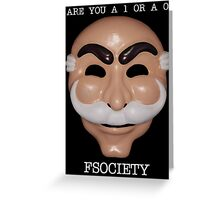 Are You A 1 or a 0 - FSOCIETY Greeting Card