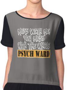 FUNNY PSYCH WARD Chiffon Top