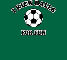 Women's Soccer I Kick Balls For Fun Womens Fitted T-Shirt