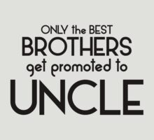 Best Brothers Get Promoted To Uncle by 2E1K