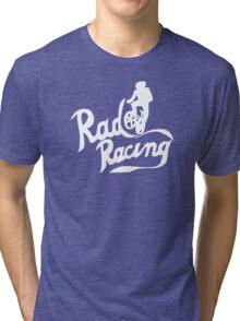 Rad Racing Funny Tri-blend T-Shirt