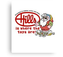 Hills is where the toys are! Canvas Print