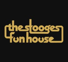 Stooges Fun House by RatRock