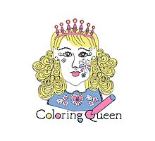 Coloring Queen for adult colorers Photographic Print
