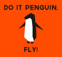 Do it penguin, fly! Kids Clothes